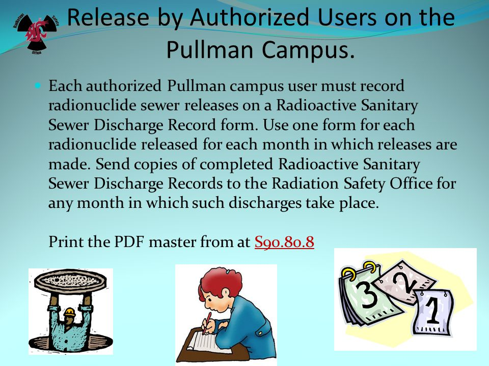 Release by Authorized Users on the Pullman Campus.