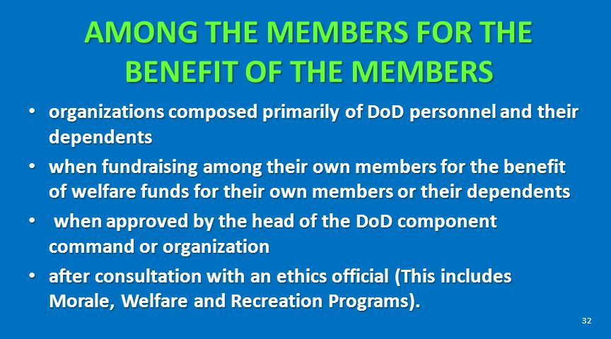 AMONG THE MEMBERS FOR THE BENEFIT OF THE MEMBERS organizations composed primarily of DoD personnel and their dependents organizations composed primari