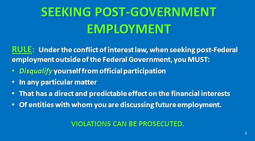 POST-GOVERNMENT EMPLOYMENT REPRESENTATIONAL BARS 18 U.S.C.