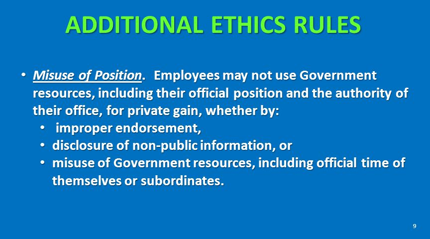 ADDITIONAL ETHICS RULES Gifts from outside sources.