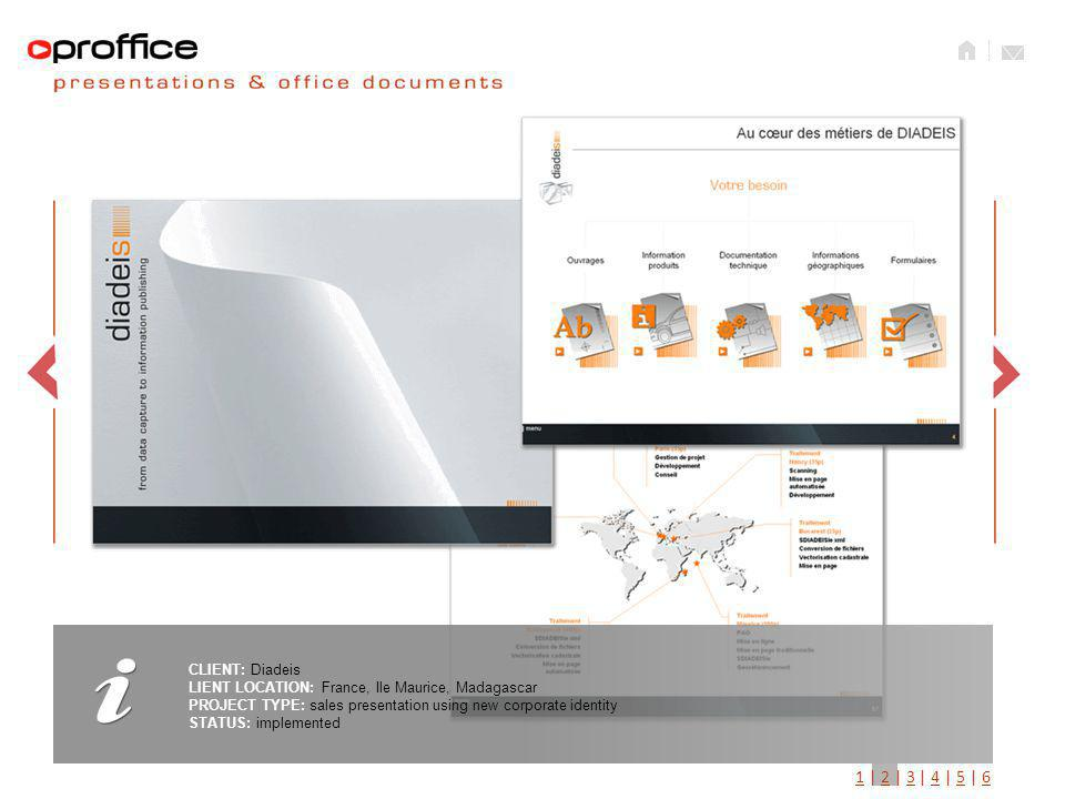 CLIENT: WTV LIENT LOCATION: France, Ile Maurice, Madagascar PROJECT TYPE: sales presentation using new corporate identity STATUS: implemented 11 | 2 | 3 | 4 | 5 | 623456