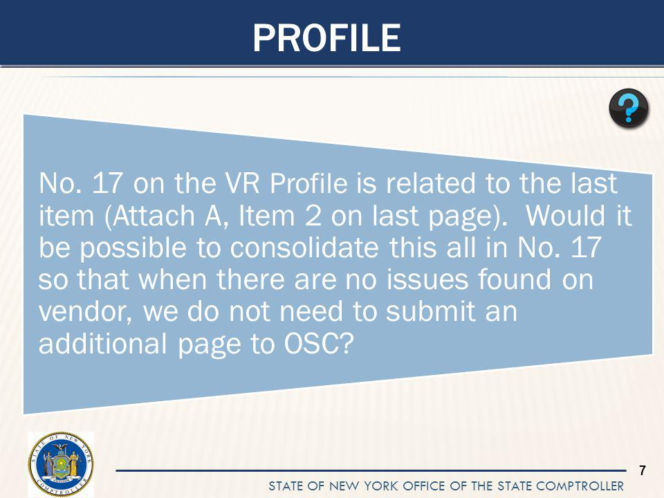 STATE OF NEW YORK OFFICE OF THE STATE COMPTROLLER 18 NON-RESPONSIBILITY FINDING Has OSC disqualified any Vendors for Vendor Responsibility.