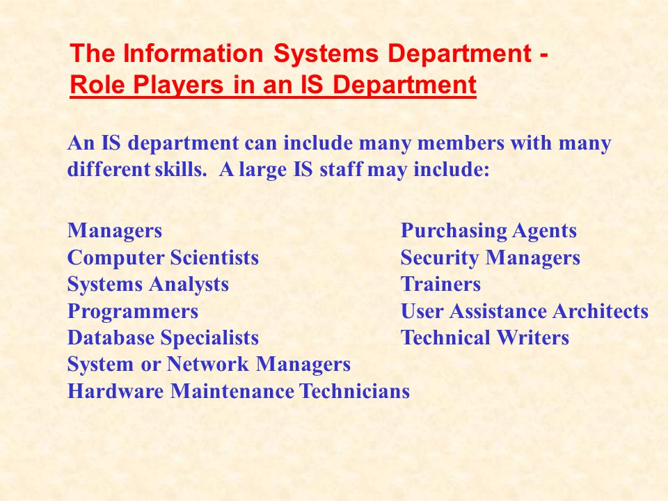 The Information Systems (IS) department is responsible for designing, building, and managing an organization's information systems. In years past, the