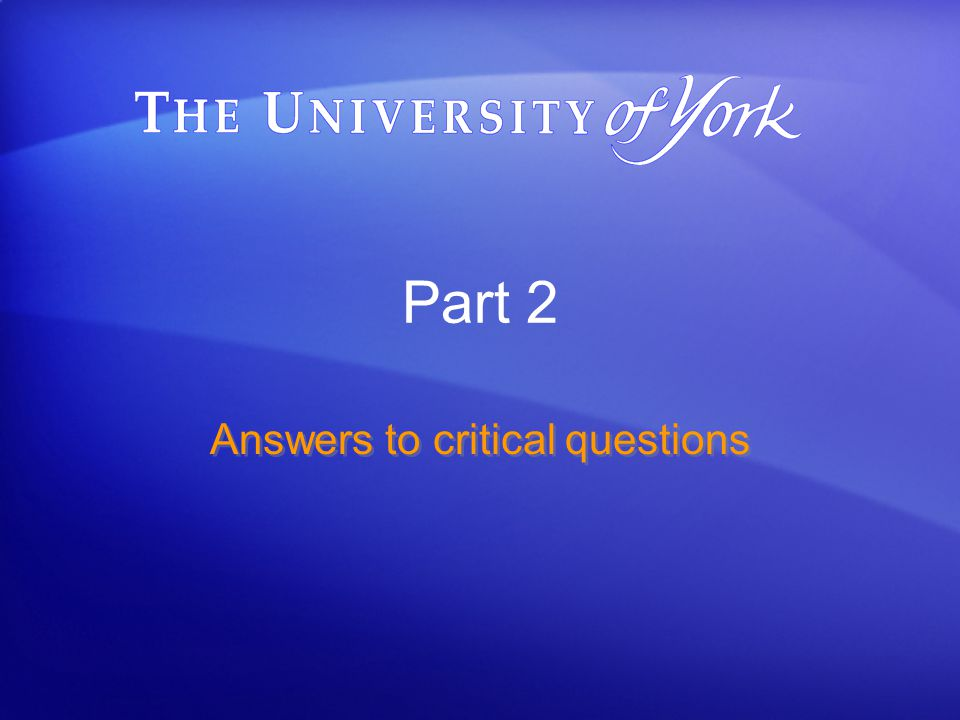 Part 2 Answers to critical questions