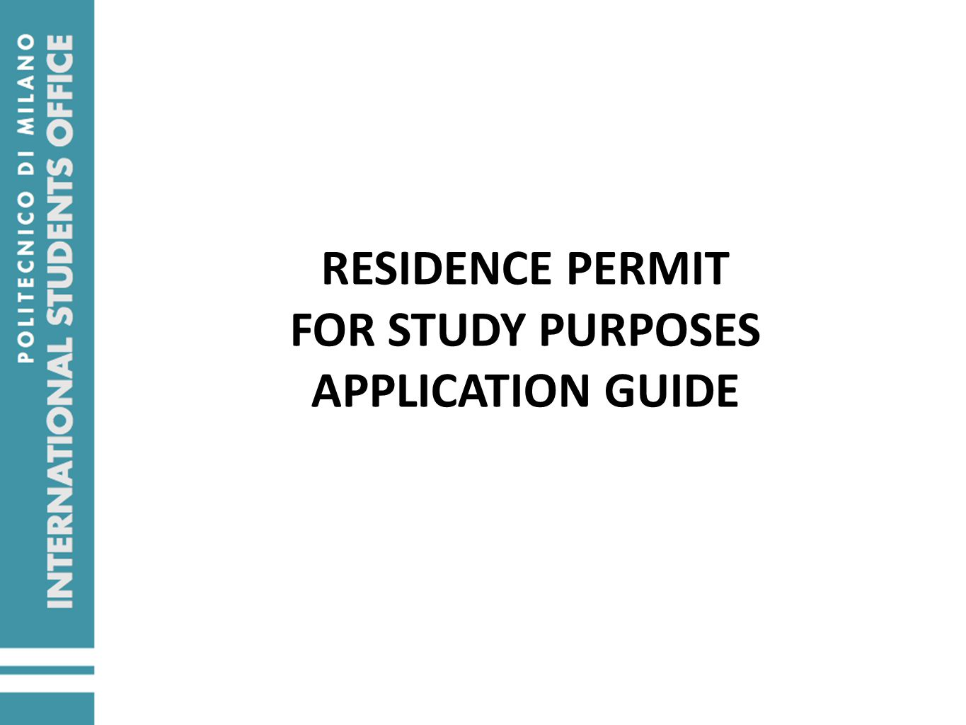 RESIDENCE PERMIT FOR STUDY PURPOSES APPLICATION GUIDE