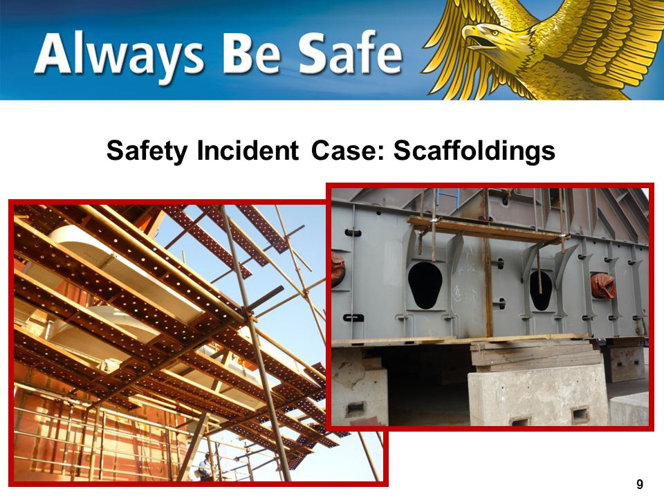 9 Safety Incident Case: Scaffoldings