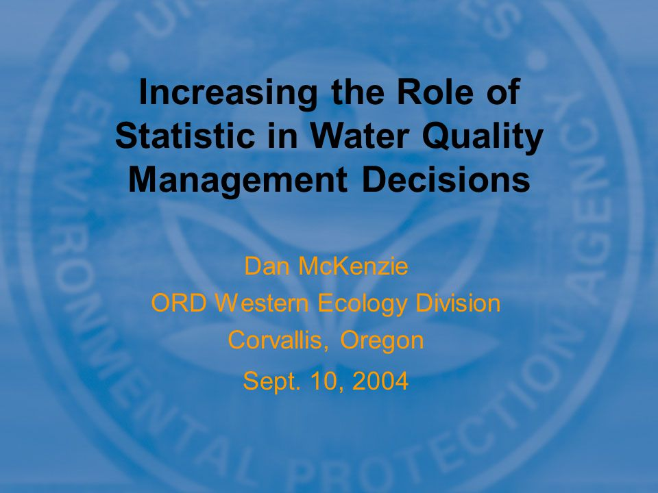 Dan McKenzie ORD Western Ecology Division Corvallis, Oregon Sept.
