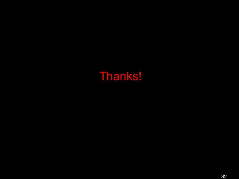 32 Thanks!