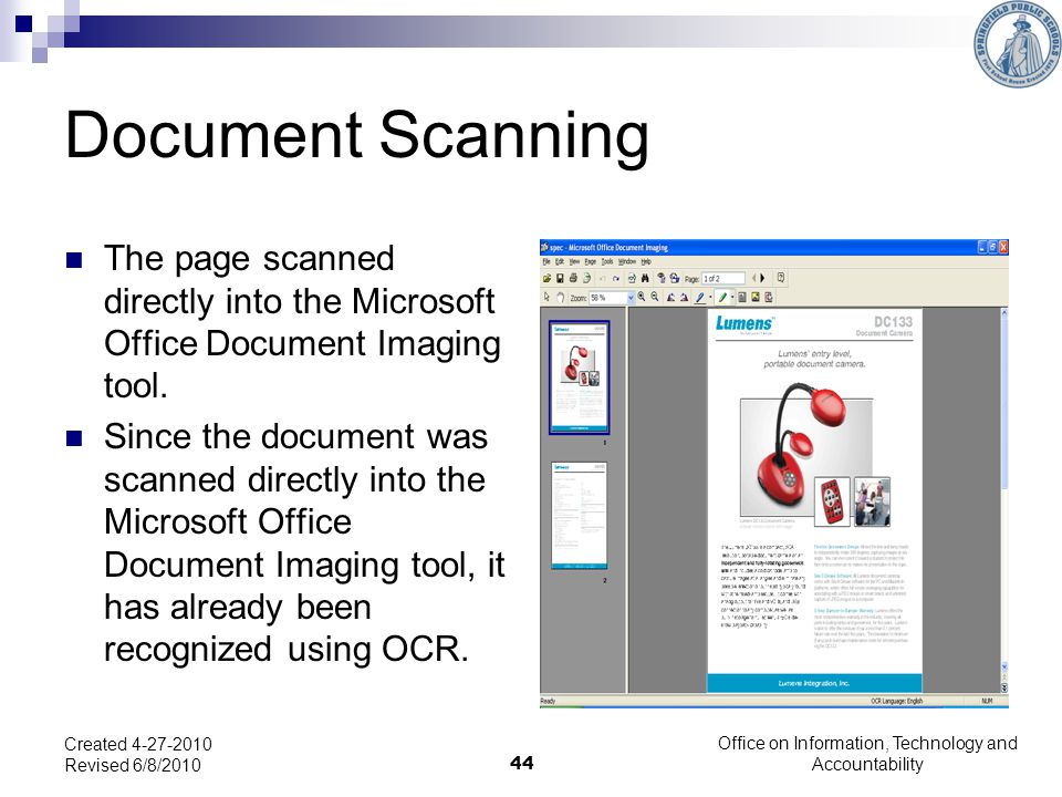 44 Document Scanning The page scanned directly into the Microsoft Office Document Imaging tool.