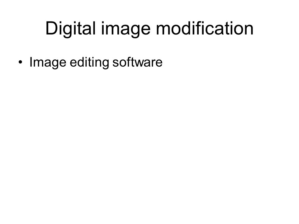 Digital image modification Image editing software
