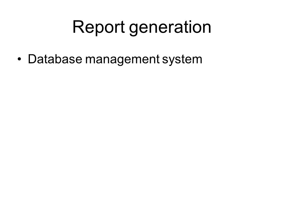 Report generation Database management system