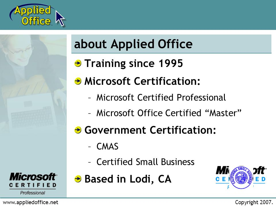 www.appliedoffice.netCopyright 2007.