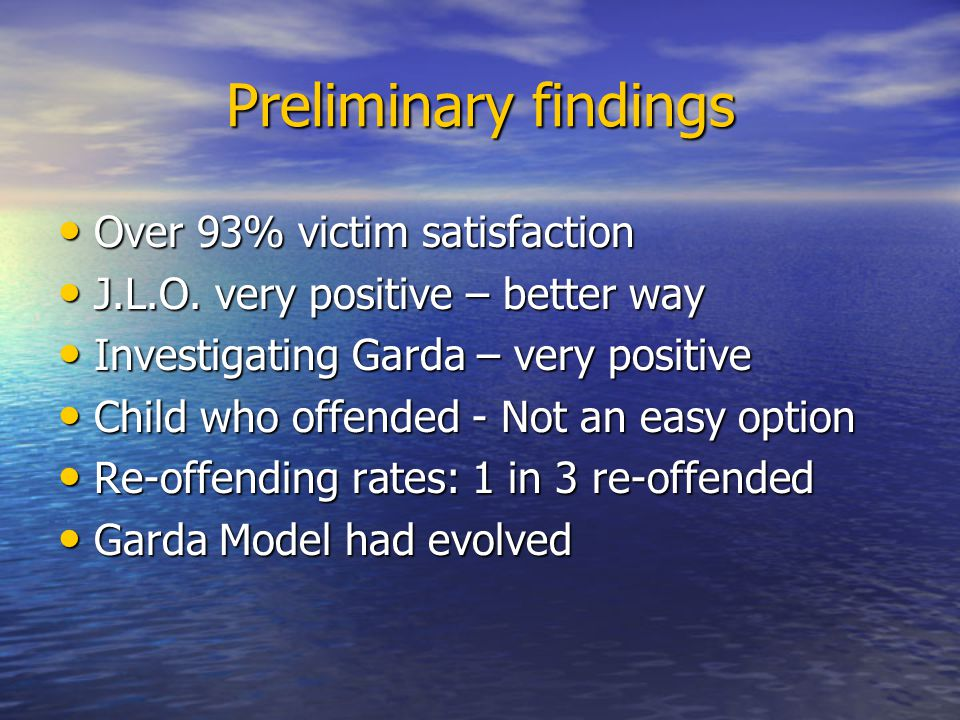 Preliminary findings Over 93% victim satisfaction Over 93% victim satisfaction J.L.O.