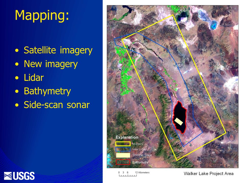 Mapping: Satellite imagery New imagery Lidar Bathymetry Side-scan sonar Bathymetry
