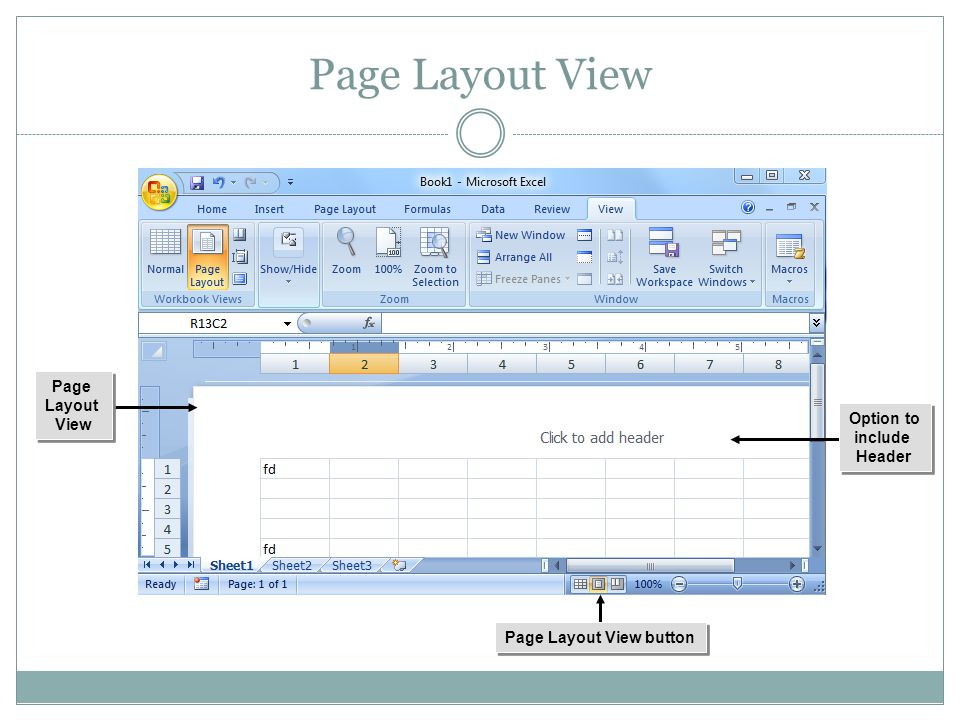 Page Layout View Page Layout View Page Layout View button Option to include Header Option to include Header Page Layout View