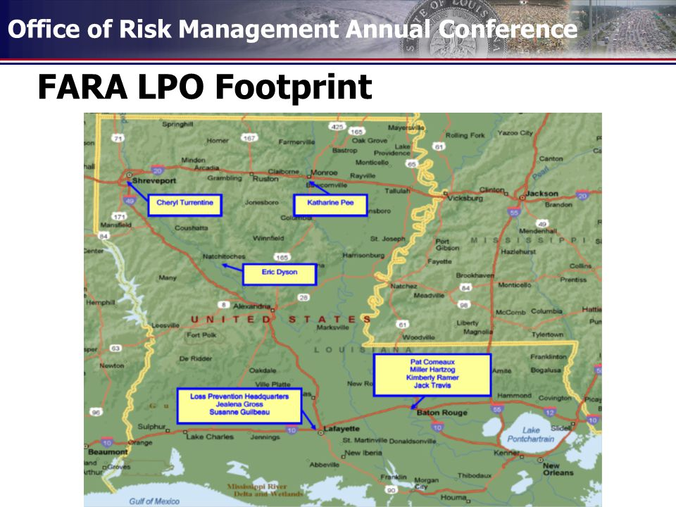 Office of Risk Management Annual Conference FARA LPO Footprint