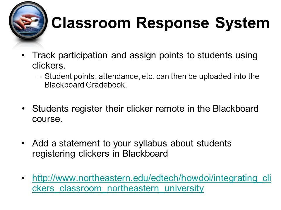 Track participation and assign points to students using clickers.