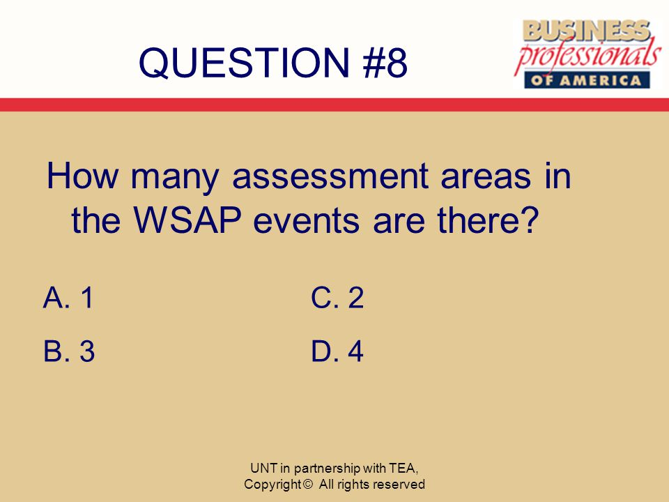 QUESTION #8 How many assessment areas in the WSAP events are there.