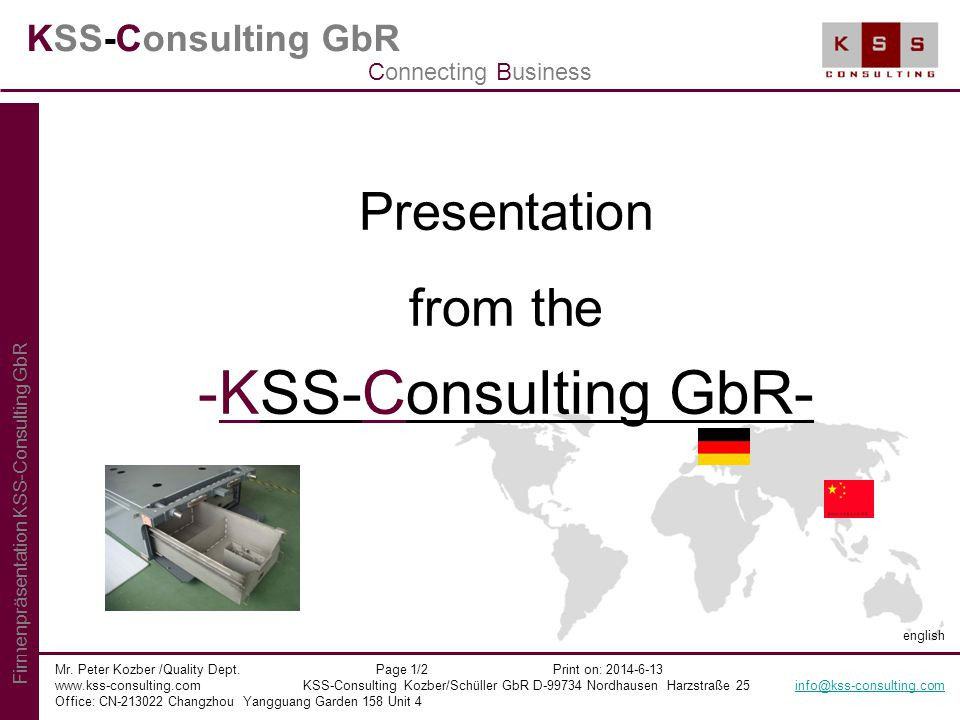 KSS-Consulting GbR Presentation from the -KSS-Consulting GbR- Mr.