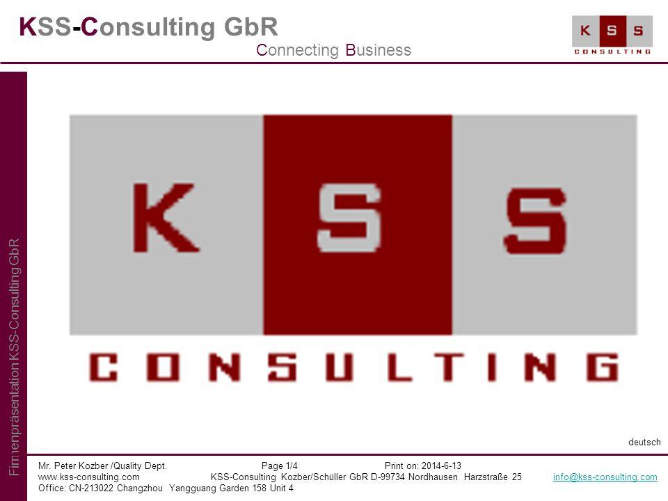 KSS-Consulting GbR Mr. Peter Kozber /Quality Dept. Page 1/4 Print on: 2014-6-13 www.kss-consulting.com KSS-Consulting Kozber/Schüller GbR D-99734 Nord