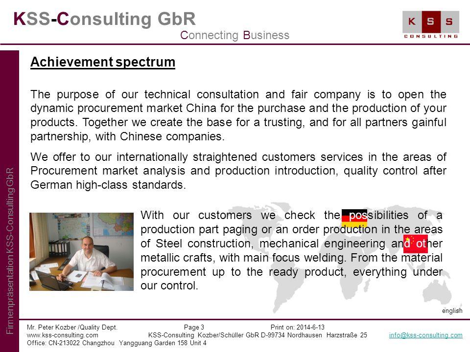 KSS-Consulting GbR Mr. Peter Kozber /Quality Dept. Page 3 Print on: 2014-6-13 www.kss-consulting.com KSS-Consulting Kozber/Schüller GbR D-99734 Nordha