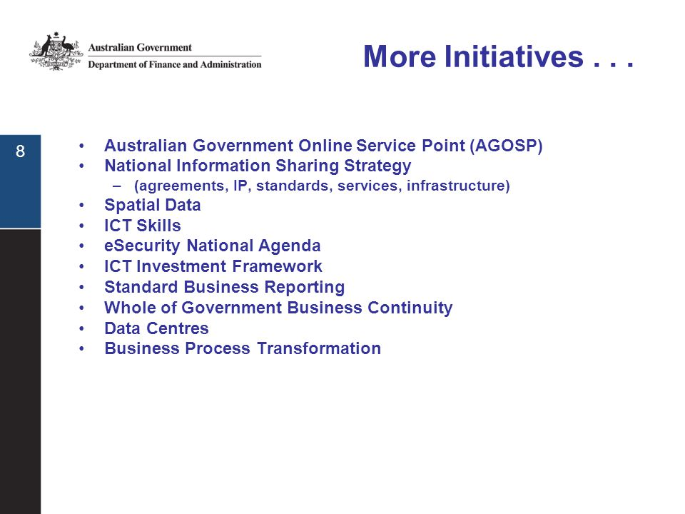 8 More Initiatives...