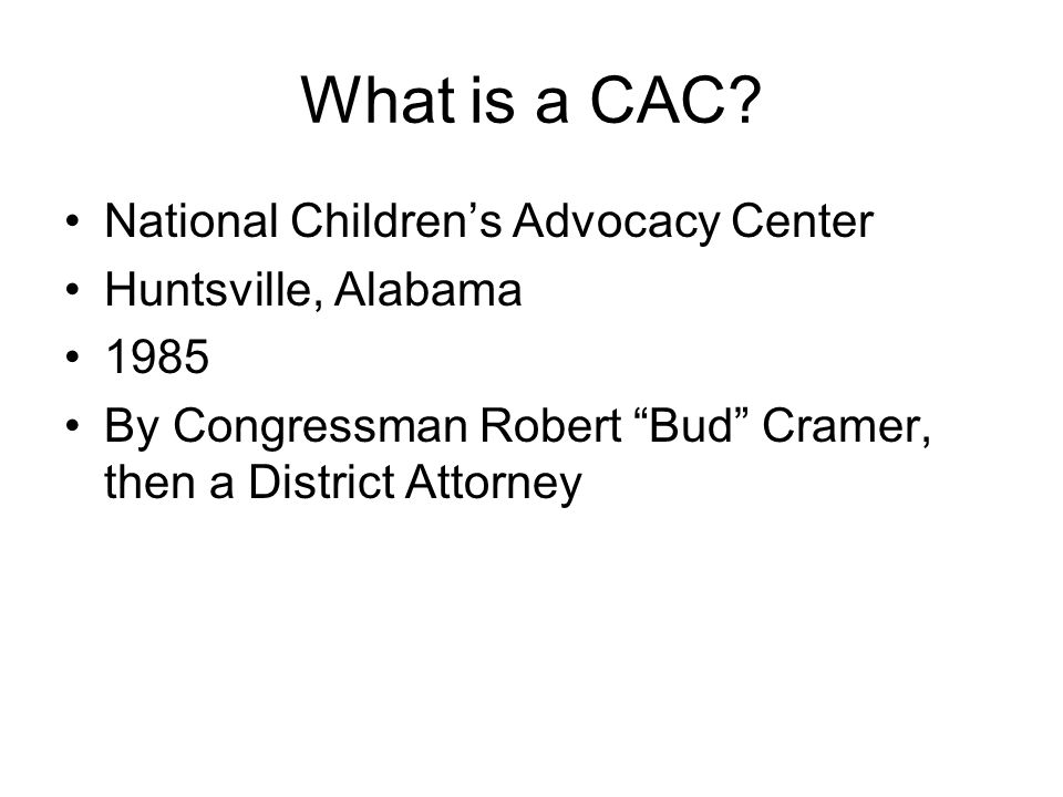 What is a CAC.