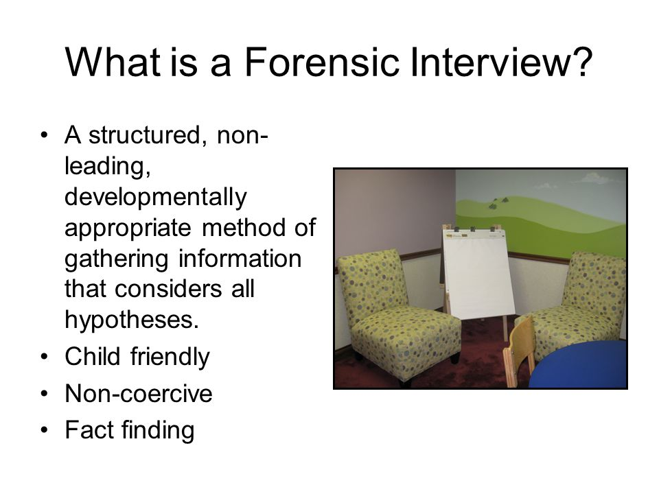 What is a Forensic Interview.