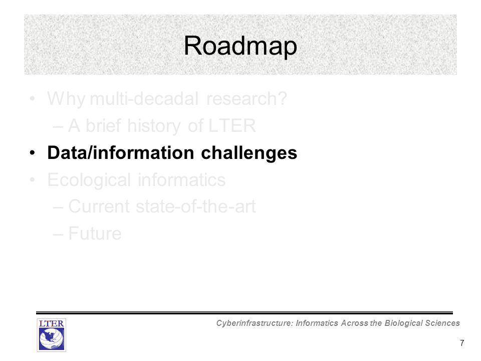 7 Roadmap Why multi-decadal research.
