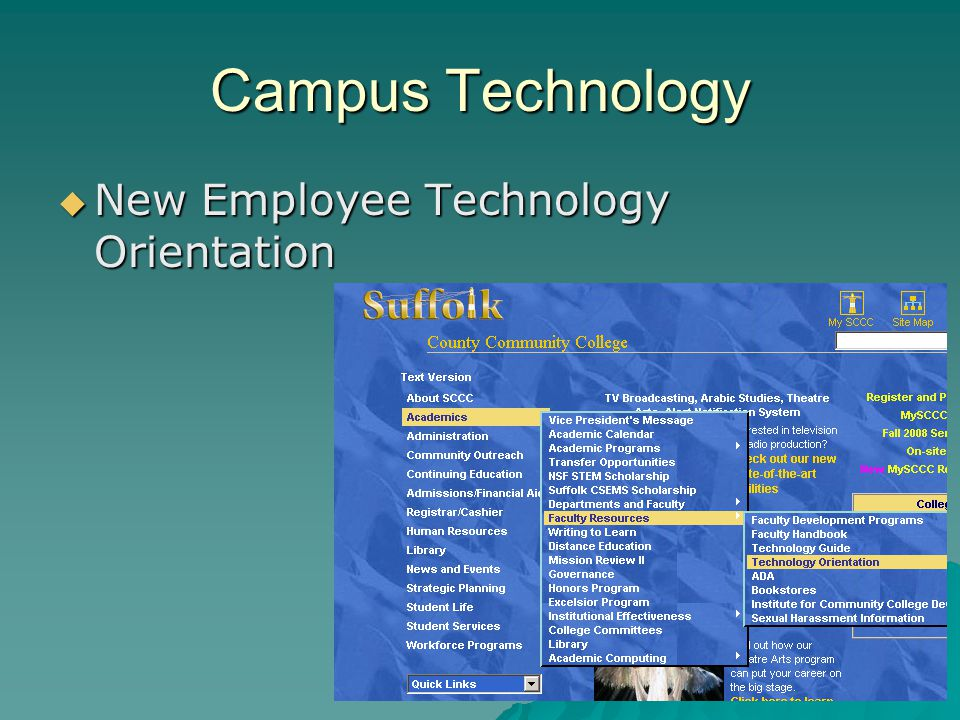Campus Technology New Employee Technology Orientation New Employee Technology Orientation