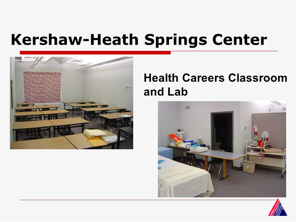 Kershaw-Heath Springs Center Health Careers Classroom and Lab