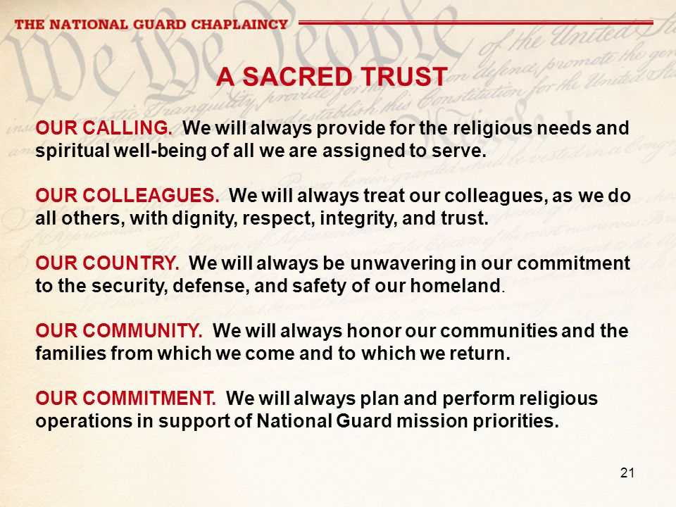 21 A SACRED TRUST OUR CALLING.