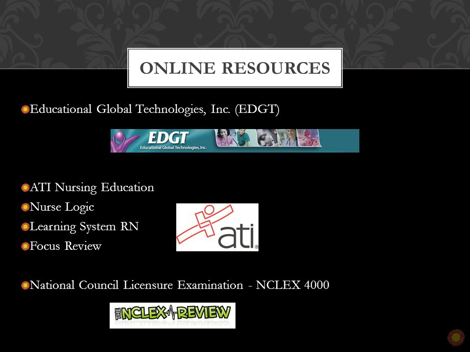 Educational Global Technologies, Inc. (EDGT) ATI Nursing Education Nurse Logic Learning System RN Focus Review National Council Licensure Examination