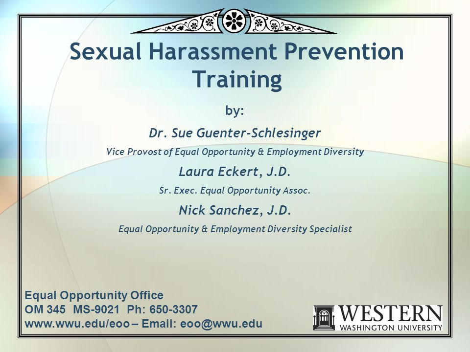 Sexual Harassment Prevention Training by: Dr.