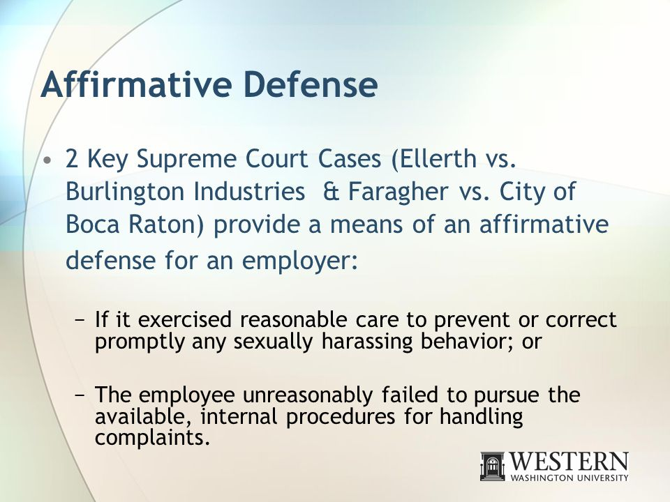 Affirmative Defense 2 Key Supreme Court Cases (Ellerth vs.