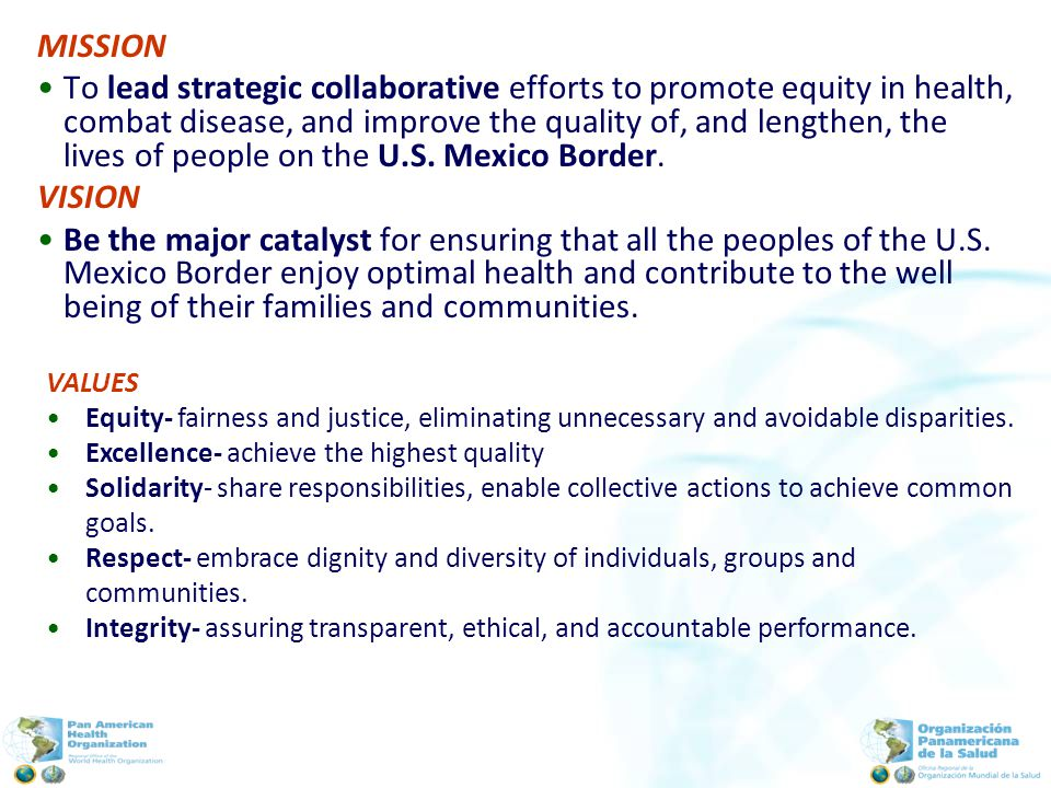MISSION To lead strategic collaborative efforts to promote equity in health, combat disease, and improve the quality of, and lengthen, the lives of people on the U.S.