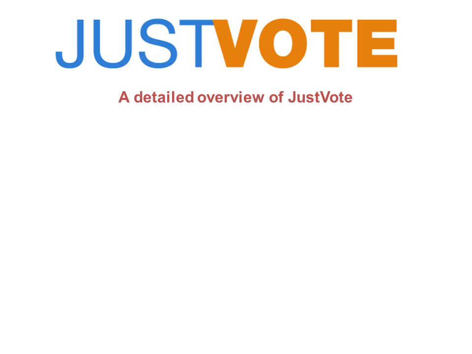 JustVote Activity Screen (Select Activity Type - Evaluation) Eight different modes including Fastest finger, elimination, self paced, Powerpoint