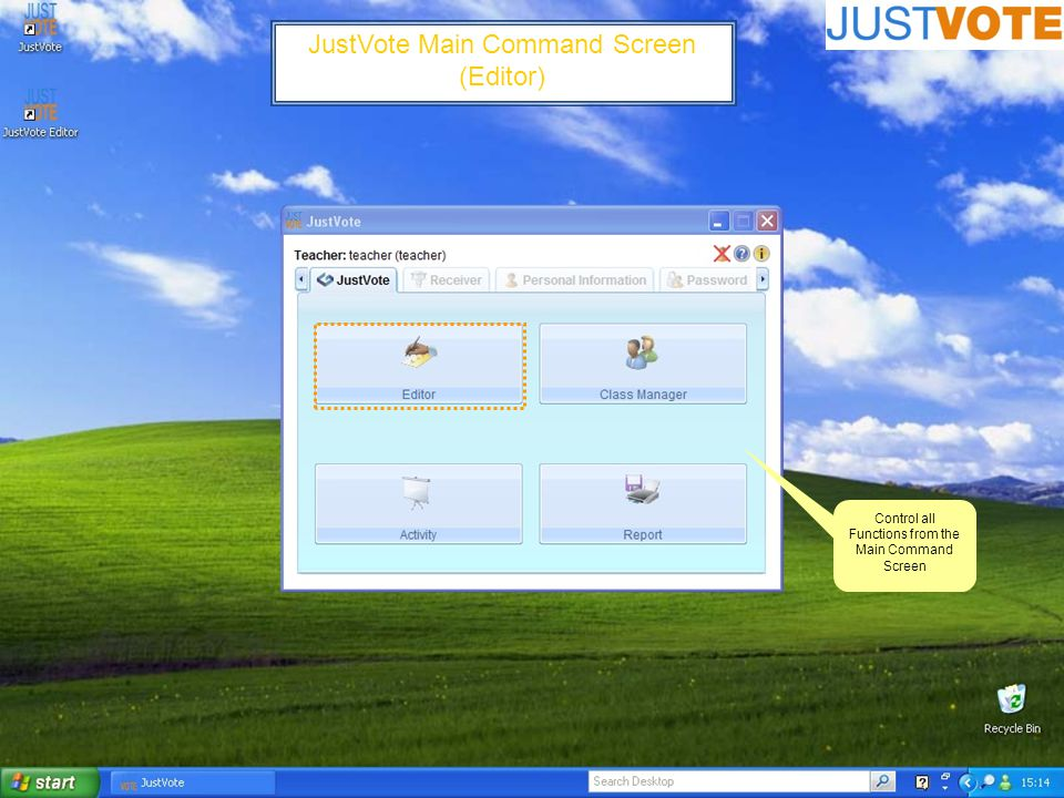 JustVote Main Command Screen (Editor) Control all Functions from the Main Command Screen