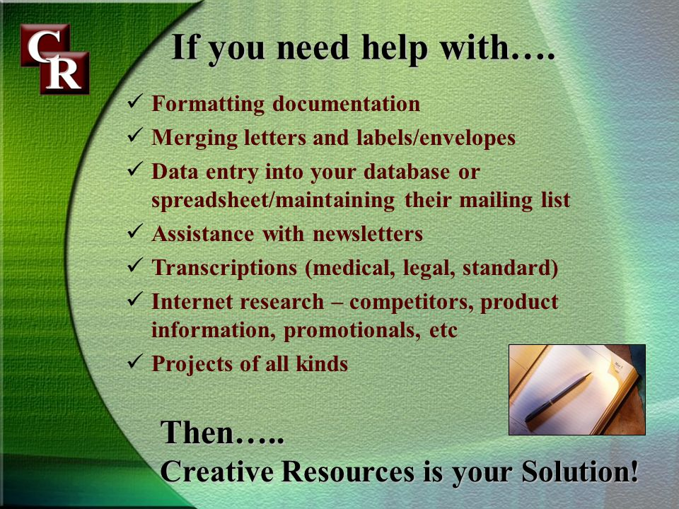 If you need help with….