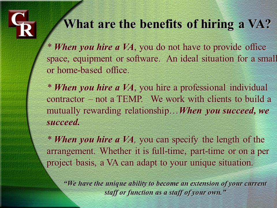 What are the benefits of hiring a VA.