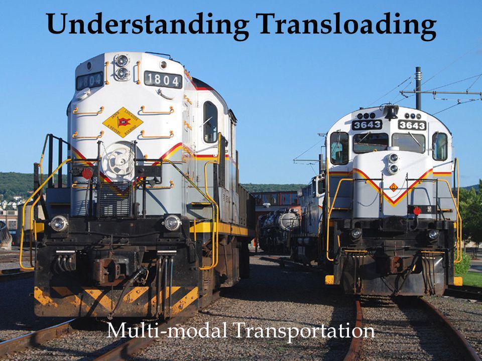Understanding Transloading Multi-modal Transportation