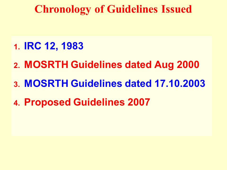 MOSRTH Guidelines, 2003Overview