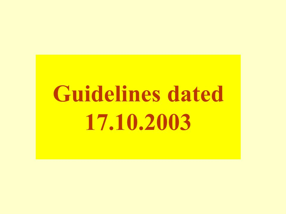 Contd … MOSRTH Guidelines, 2003Overview
