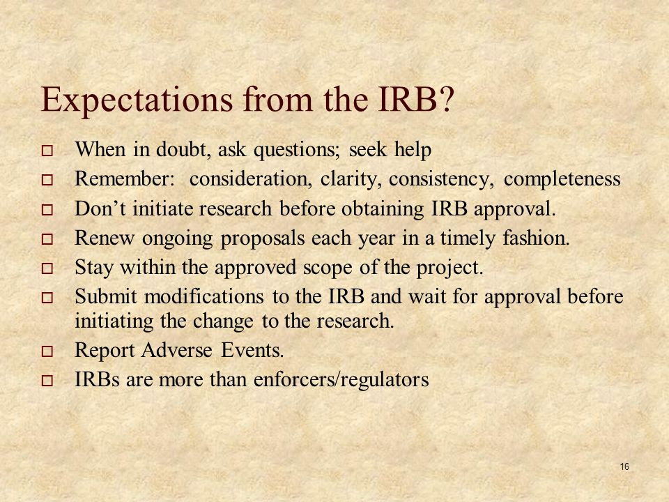 16 Expectations from the IRB.