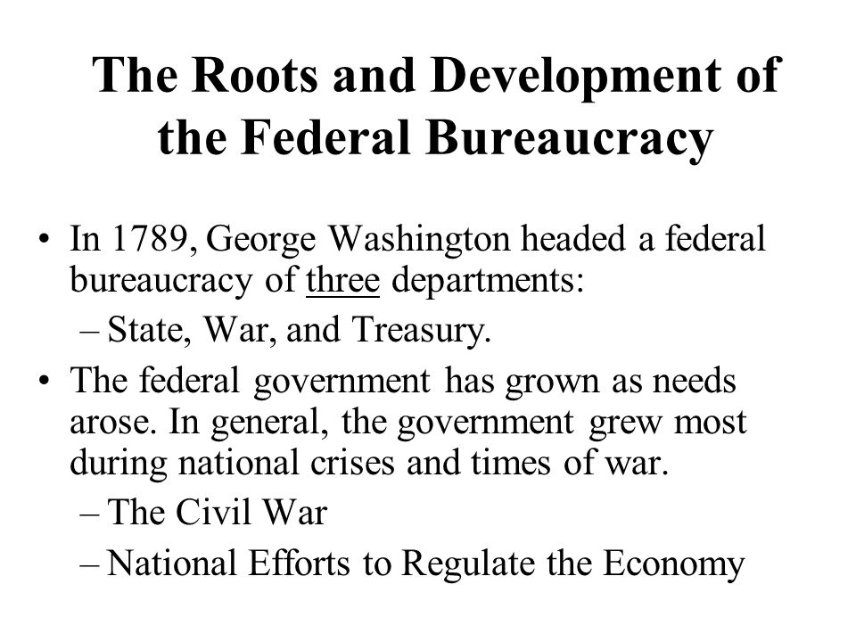 The Civil War The Civil War (1861-65) permanently changed the nature of the federal bureaucracy.