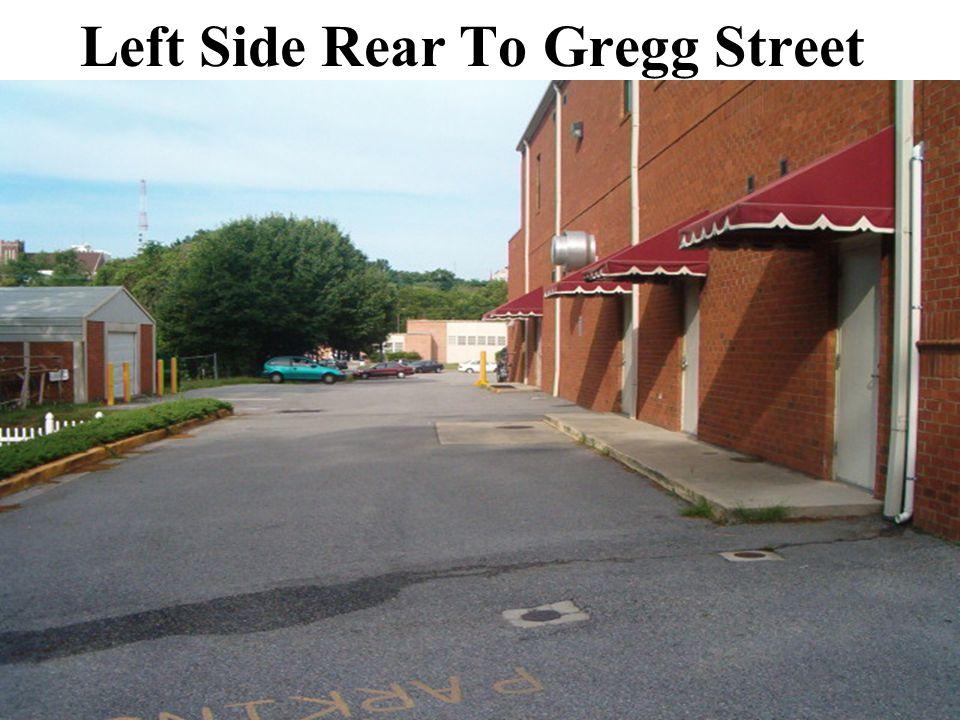 Left Side Rear To Gregg Street