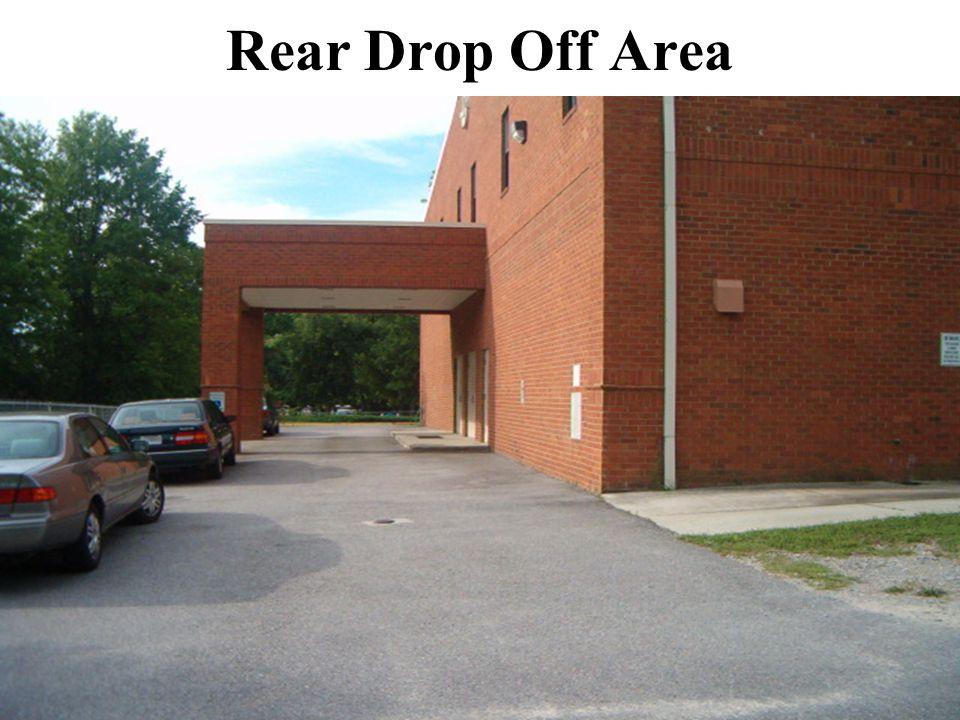 Rear Drop Off Area