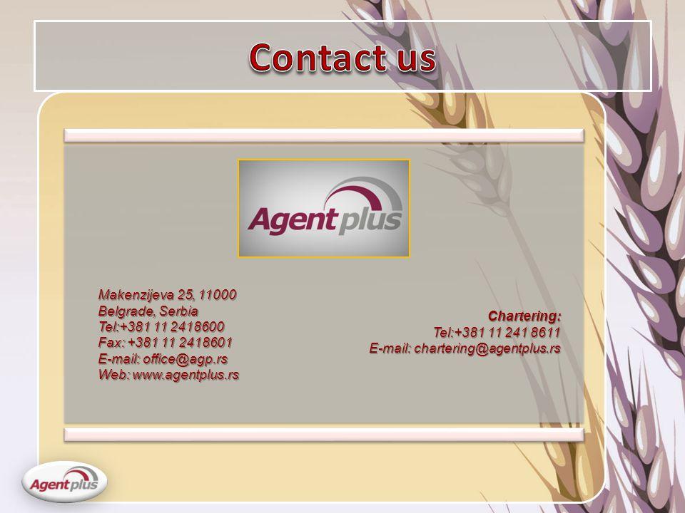 Makenzijeva 25, 11000 Belgrade, Serbia Tel:+381 11 2418600 Fax: +381 11 2418601 E-mail: office@agp.rs Web: www.agentplus.rs Chartering: Tel:+381 11 241 8611 E-mail: chartering@agentplus.rs