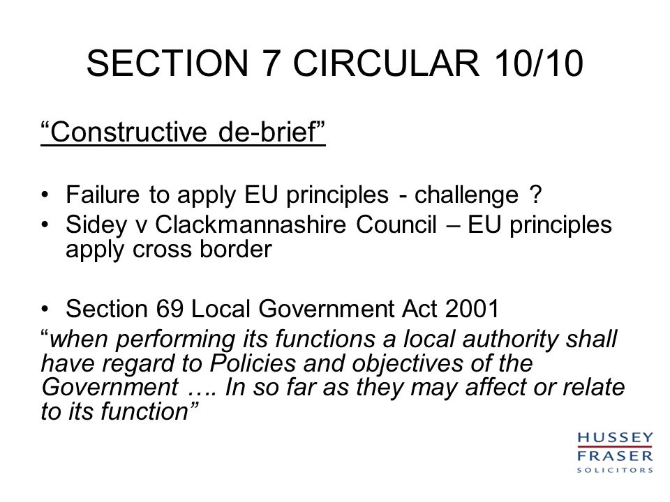 SECTION 7 CIRCULAR 10/10 Constructive de-brief Failure to apply EU principles - challenge .