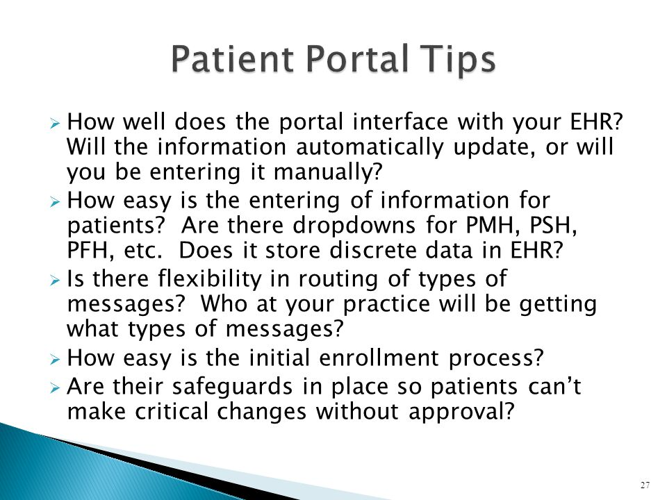 How well does the portal interface with your EHR? Will the information automatically update, or will you be entering it manually? How easy is the ente